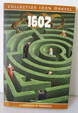 "LIVRE collection 100% MARVEL ""1602 ""  Complots & Maléfices VOL.1"