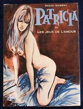 ÉROTICA - Patricia ou les Jeux de l'Amour - Roger Dugény - 1967