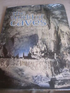 THE WORLD OF CAVES BY A  C WALTHAM 128 PAGES ORBIS LONDON 1976 24 x 31 cms