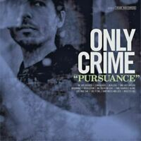ONLY CRIME pursuance (CD, album) punk rock, very good condition, 2014, rise,