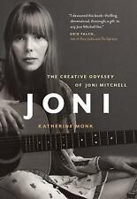 Joni : The Creative Odyssey of Joni Mitchell by Katherine Monk (2012, Paperback)