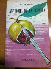 1953 MARTIN GUMPERT - ANATOMIA DELLA FELICITA' - 1 EDIZIONE