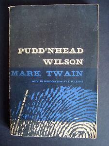 "Mark Twain  "" Pudd'nhead Wilson ""  1955  Grove Press  E-25"