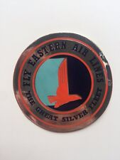 Vintage Airline Sticker / Luggage Label - Eastern Airlines Great Silver Fleet B