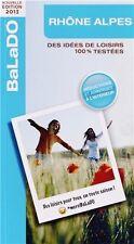 Déstockage Balado 2013 Rhône Alpes des Idées Loisirs 100% Testées