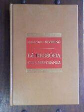 LA FILOSOFIA CONTEMPORANEA Emanuele Severino CDE 1986 Rizzoli antica e moderna