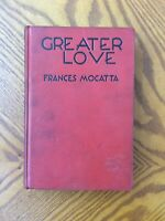 Greater Love by Frances Mocatta - 1929