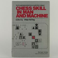 Chess Skill In Man And Machine (1978, Springer-Verlag) - Edited by Peter W. Frey
