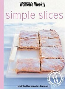 Simple Slices (The Australian Women's Weekly Minis) Paperback Book The Fast Free