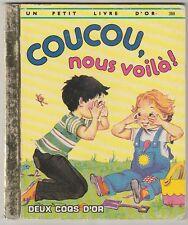 Coucou, nous voilà ! Joan Webb  Petit livre d'or N°388