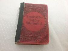 Französisches Taschen-Wörterbuch  Französisch-Deutsch-Deutsch-Französisch um1910