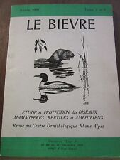 Le Bièvre, Année 1979 Tome 1 N°2 étude et protection des oiseaux, mammifères,...