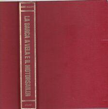 Mazzanti, La Barca a Vela e il Motorsailer, 1° ed. De Vecchi 1973 R
