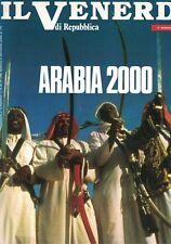 1988 01 15 - IL VENERDI DI REPUBBLICA - 15-01-1988 - N.12 - ARABIA 2000