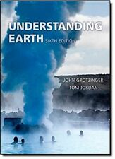 Understanding Earth by John Grotzinger, Thomas H. Jordan, Raymond Siever and...