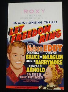 LET FREEDOM RING 1939 * NELSON EDDY * VIRGINIA BRUCE * GORGEOUS WINDOW CARD!!