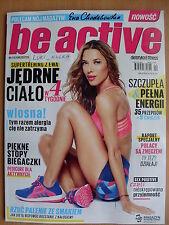 EWA CHODAKOWSKA - BE ACTIVE - dietetyka & fitness 4/2016, KWIECIEN / APRIL 2016