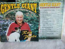 REG POOLE - THE GENTLE GIANT OF AUSTRALIAN COUNTRY MUSIC - 12 TRK CD - LIKE NEW