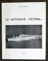 Paolo Campanella - La motonave Victoria - Caratteristiche - ed. 1953