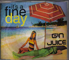 Gin&Juice-Its A Fine Day cd maxi single eurodance
