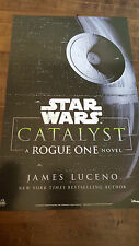 2016 SDCC COMIC CON DEL REY STAR WARS CATALYST ROUGE ONE NOVEL PROMO POSTER