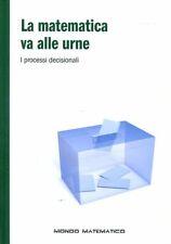 LZ- MONDO MATEMATICO LA MATEMATICA VA ALLE URNE -- RBA --- 2020 - C - YFS