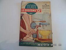 SYSTEME D N°92 08/1953 MACHINE UNIVERSELLE POUR CUISINE LIT 2 PLACES REPLIE  H69