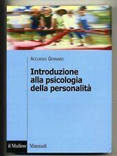 Gennaro# INTRODUZIONE ALLA PSICOLOGIA#Il Mulino 2004 *M