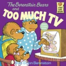 The Berenstain Bears and Too Much TV [Paperback] [Apr 12, 1984] Berenstain, St..