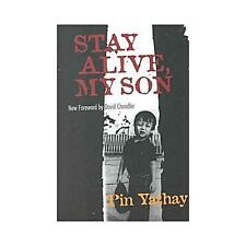 Stay Alive, My Son: By Pin Yathay, Pin