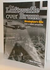 The Luftwaffe over Brum, Birmingham's Blitz          144 Pages     New      Book