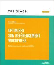 optimiser son référencement WordPress (3e édition) Roch  Daniel Neuf Livre
