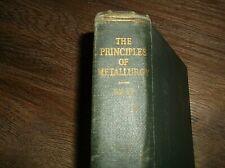 Principles of Metallurgy By John L Bray 1929 Hardcover