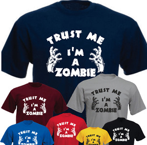 Trust Me I'm A Zombie Funny Brand New T-shirt Birthday Present Gift