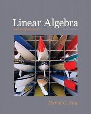 Linear Algebra and Its Applications. 4th edition. Lay