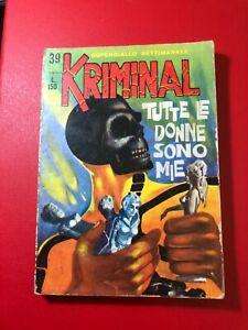 KRIMINAL N° 39 LIRE 150 TUTTE LE DONNE SONO MIE  1965