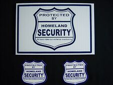 1 HOMELAND SECURITY SIGN + 2 DECALS  -  ..#PS-410