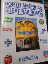 FREE POSTAGE USA Collectible Book-NORTH AMERICA'S GREAT RAILROADS by Thomas York