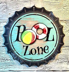 """""""POOL ZONE""""  12""""  METAL BOTTLE CAP SIGN-Baked Ink -Outdoor/Indoor   U39"""