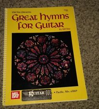 Great Hymns For Guitar By Bill Bay