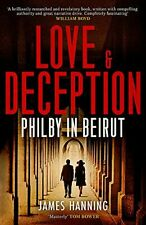 Love and Deception: Philby in Beirut by Hanning, James