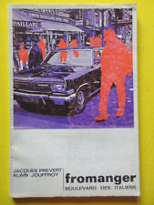 Jacques Prévert et Alain Jouffroy Fromanger Boulevard des Italiens Ed. Fall 1971