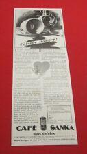ADVERTISING PUB PUBLICITE ANCIENNE ADVERT 2.3 CAFE SANKA CAFEINE : DANGER 1929