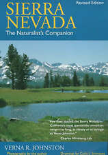 Sierra Nevada: The Naturalist's Companion, Revised edition by Verna R. Johnston