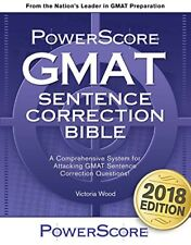 The PowerScore GMAT Sentence Correction Bible by Victoria Wood