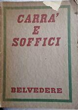 BARDI P.M. CARRà E SOFFICI. BELVEDERE, MILANO, 1930.