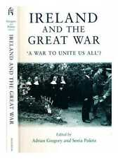 Ireland and the Great War : 'a war to unite us all'?