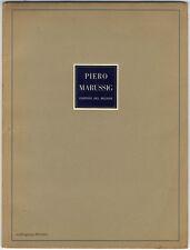 Marussig: 12 OPERE DI PIERO MARUSSIG. Milano, 1942