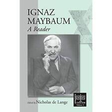 Ignaz Maybaum : A Reader - Paperback NEW Nicholas R. M.  2001-08-01