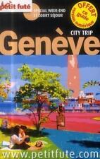 Guide Petit Fute   City Trip   Genève (Edition 2014) Collectif Petit Fute Livre